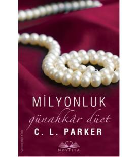 Milyonluk Günahkar Düet - C. L. Parker - Novella Yayınları