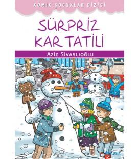 Sürpriz Kar Tatili - Aziz Sivaslıoğlu - Özyürek Yayınları