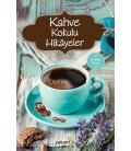 Kahve Kokulu Hikayeler - Yakamoz Yayınları