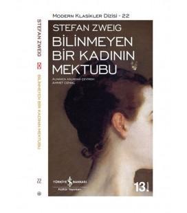 Bilinmeyen Bir Kadının Mektubu - Stefan Zweig - İş Bankası Kültür Yayınları