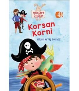 Korsan Korni - Miniklere Öyküler - Çilek Yayınları