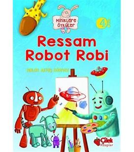 Ressam Robot Robi - Çilek Yayınları