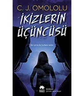 İkizlerin Üçüncüsü , C.J Omololu - Eksik Parça Yayınları