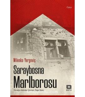 Saraybosna Marlborosu - Milenko Yergoviç - Kutu Yayınları