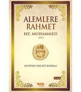 Alemlere Rahmet Hz. Muhammed - Çelik Yayınevi