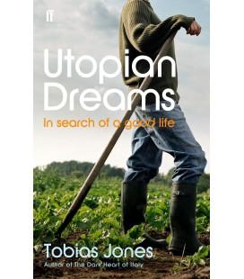 Utopian Dreams - Tobias Jones