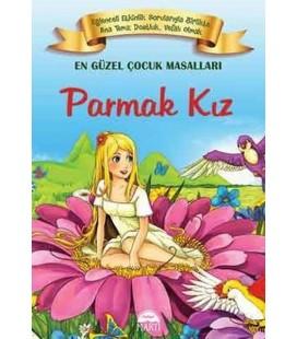 Parmak Kız En Güzel Çocuk Masalları Martı Yayınları