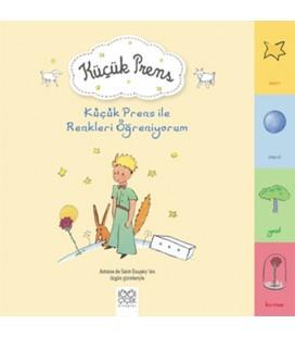 Küçük Prens ile Renkleri Öğreniyorum Yayınevi : 1001 Çiçek