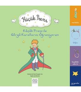 Küçük Prens ile Görgü Kurallarını Öğreniyorum Yayınevi : 1001 Çiçek