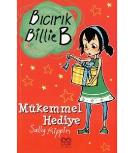 Bıcırık Billie B Mükemmmel Hediye - Sally Rippin