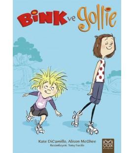 Bink ve Gollie - Alison McGhee, Kate Dicamillo - Yayınevi 1001 Çiçek