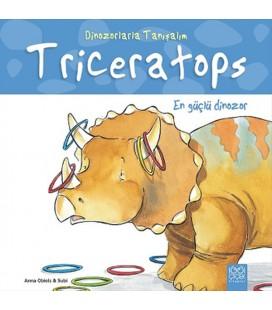 Dinozorlarla Tanışalım - Triceratops - En Güçlü Dinozor