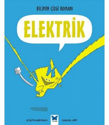 Bilimin Çizgi Romanı - Elektrik - Mavi Kelebek Yayınevi