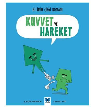 Bilimin Çizgi Romanı - Kuvvet ve Hareket - Mavi Kelebek Yayınları