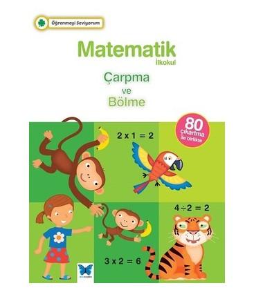 Matematik-Çarpma ve Bölme - Mavi Kelebek Yayınevi