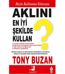 Aklını En İyi Şekilde Kullan - Tony Buzan - Olimpos Yayınları