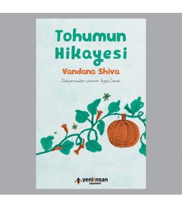 Tohumun Hikayesi - Vandana Shiva - Yeni İnsan Yayınları