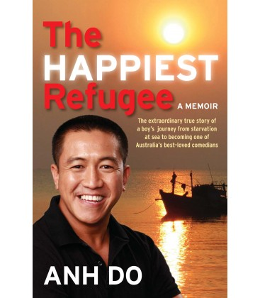 The Happiest Refugee - Anh Do