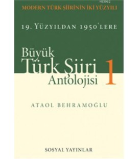 Büyük Türk Şiiri Antolojisi (2 Cilt Takım) - Ataol Behramoğlu - Sosyal Yayınları