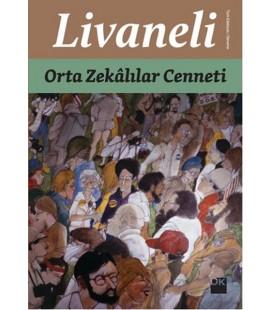 Zülfü Livaneli - Orta Zekalılar Cenneti