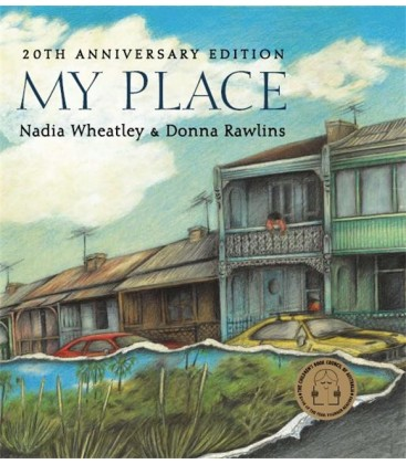 My Place, 20th Anniversary Edition by Nadia Wheatley