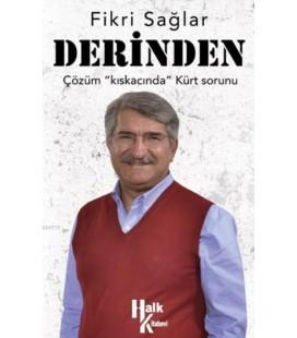 """Derinden Çözüm """"Kıskacında"""" Kürt Sorunu"""