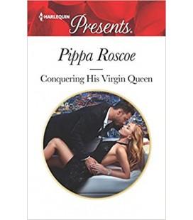Conquering His Virgin Queen - Pippa Roscoe