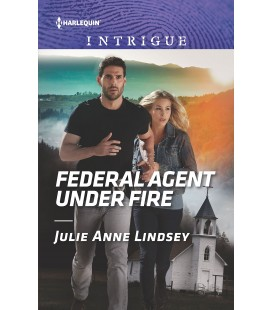 Federal Agent under Fire - by Julie Anne Lindsey