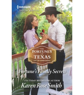 Fortune's Family Secrets The Fortunes of Texas: The Rulebreakers - Karen Rose Smith