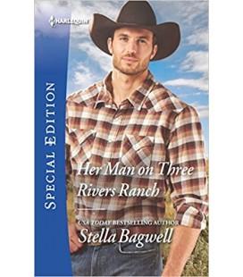 Her Man on Three Rivers Ranch - Stella Bagwell