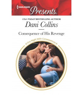 Consequence of His Revenge - Dani Collins