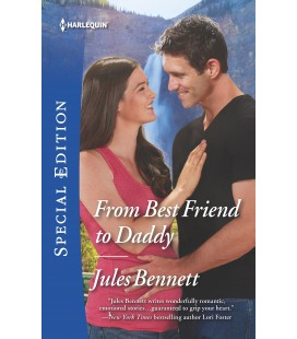 From Best Friend to Daddy, Harlequin Special Edition by Jules Bennett