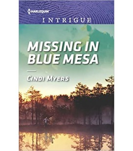 Missing in Blue Mesa - Cindi Myers