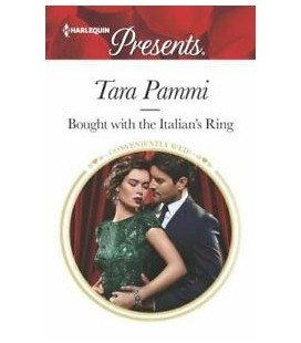 Bought with the Italian's Ring, Harlequin Presents - by Tara Pammi