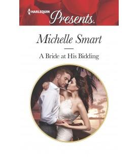 A Bride at His Bidding - Michelle Smart