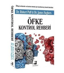 Öfke Kontrol Rehberi - Robert Puff , James Seghers  - Olimpos Yayınları