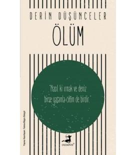 Derin Düşünceler - Ölüm - Kolektif - Olimpos Yayınları