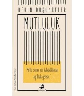 Derin Düşünceler - Mutluluk - Kolektif - Olimpos Yayınları