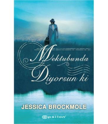 Mektubunda Diyorsun ki - Jessica Brockmole Epsilon Yayınevi