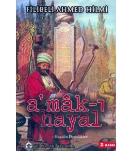 Amak ı Hayal Marka - Filibeli Ahmed Hilmi Nesil Yayınları
