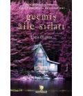 Geçmiş Aile Sırları - Linda Gillard - Sonsuz Kitap