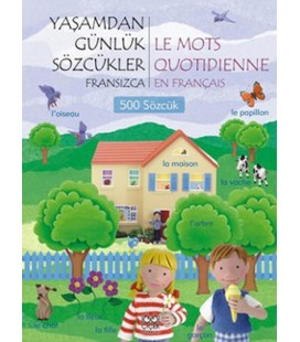 Yaşamdan Günlük Sözcükler Fransızca