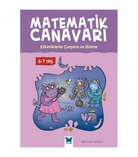 Matematik Canavarı - Etkinliklerle Çarpma ve Bölme 6-7 Yaş