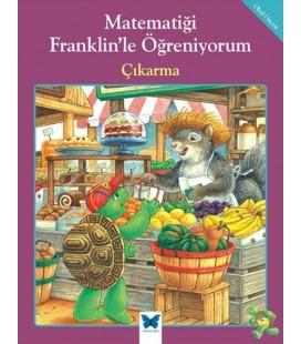 Matematiği Franklin'le Öğreniyorum - Çıkarma