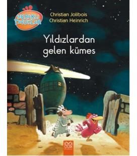 Meraklı Tavuklar - Yıldızlardan Gelen Kümes
