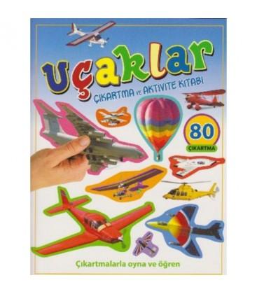 Uçaklar (Çıkartma Ve Aktivite Kitabı)