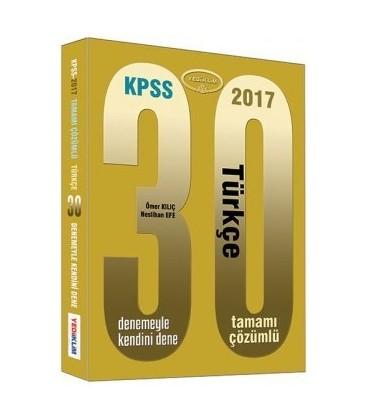 KPSS 2017 Türkçe Tamamı Çözümlü 30 Deneme Yediiklim Yayınlar