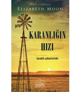 Karanlığın Hızı - Elizabeth Moon Nemesis Kitap