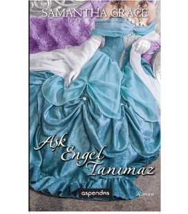 Aşk Engel Tanımaz Samantha Grace Aspendos Yayıncılık