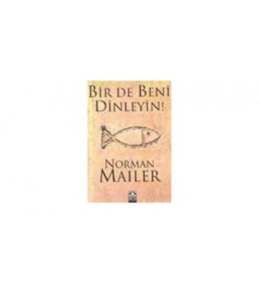Bir de Beni Dinleyin  Norman Mailer  ALTIN KİTAPLAR